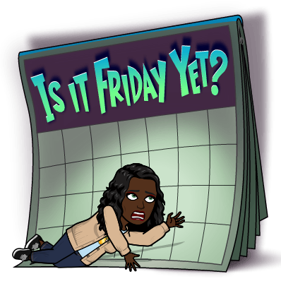 is it friday yet